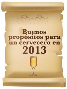 Buenos propósitos cerveceros 2013
